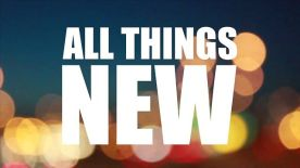 all things new1